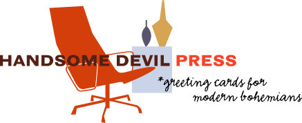 My greeting card company. Visit Handsome Devil Press